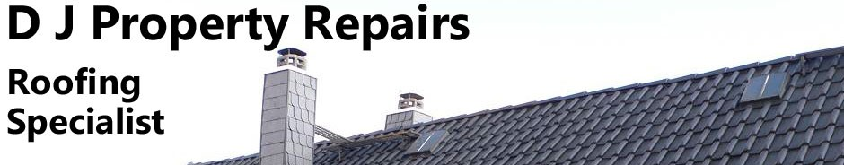 DJ Property roof repairs Roofing, roofer Wigan Lancashire